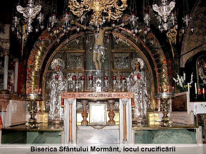 Biserica Sfântului Mormânt, locul crucificării