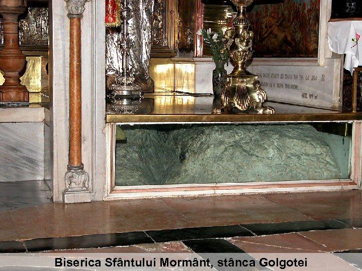 Biserica Sfântului Mormânt, stânca Golgotei