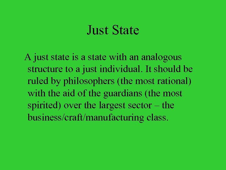 Just State A just state is a state with an analogous structure to a