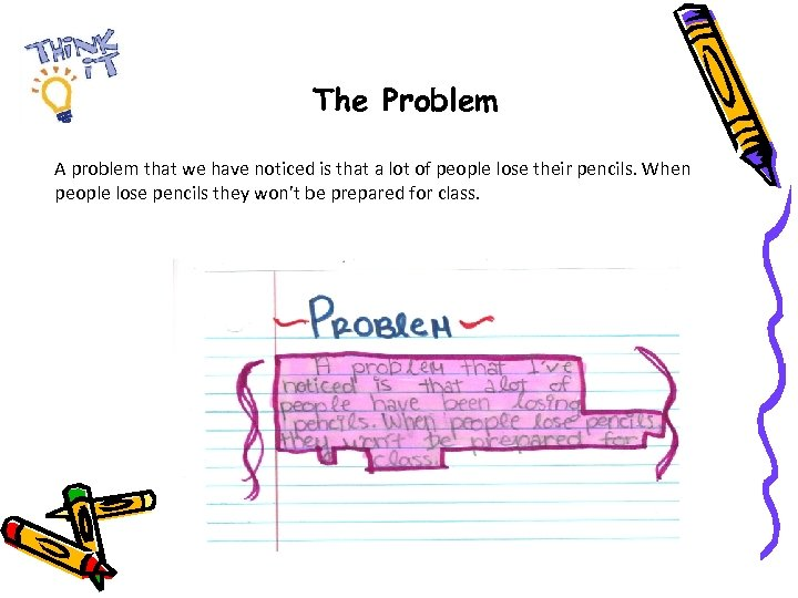 The Problem A problem that we have noticed is that a lot of people