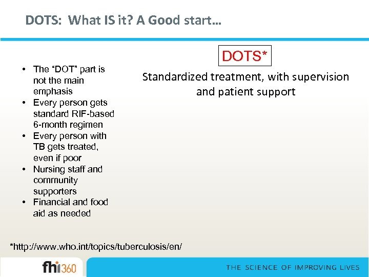 """DOTS: What IS it? A Good start… • The """"DOT"""" part is not the"""