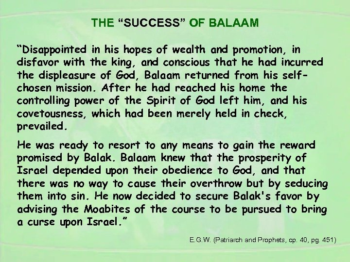 """THE """"SUCCESS"""" OF BALAAM """"Disappointed in his hopes of wealth and promotion, in disfavor"""