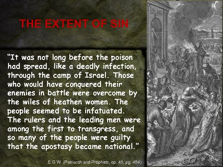 """THE EXTENT OF SIN """"It was not long before the poison had spread, like"""