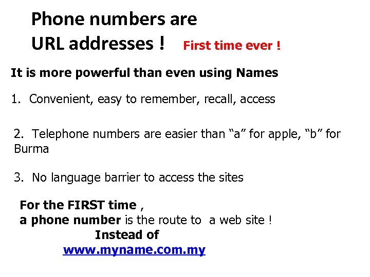 Phone numbers are URL addresses ! First time ever ! It is more powerful