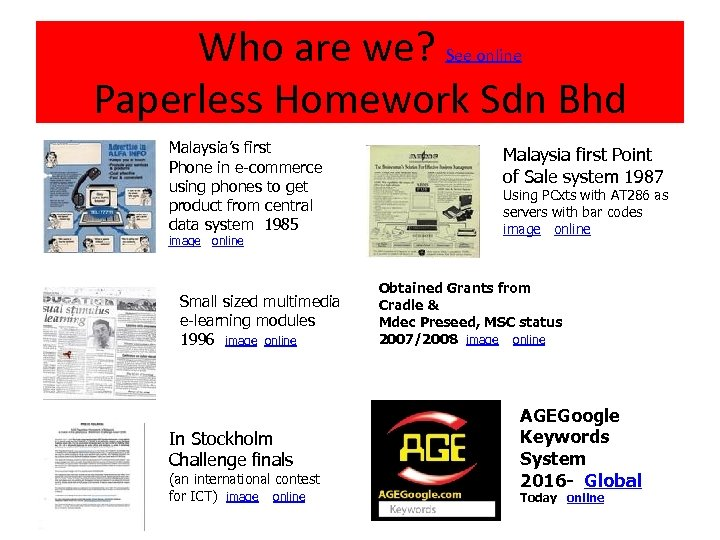 Who are we? See online Paperless Homework Sdn Bhd Malaysia's first Phone in e-commerce