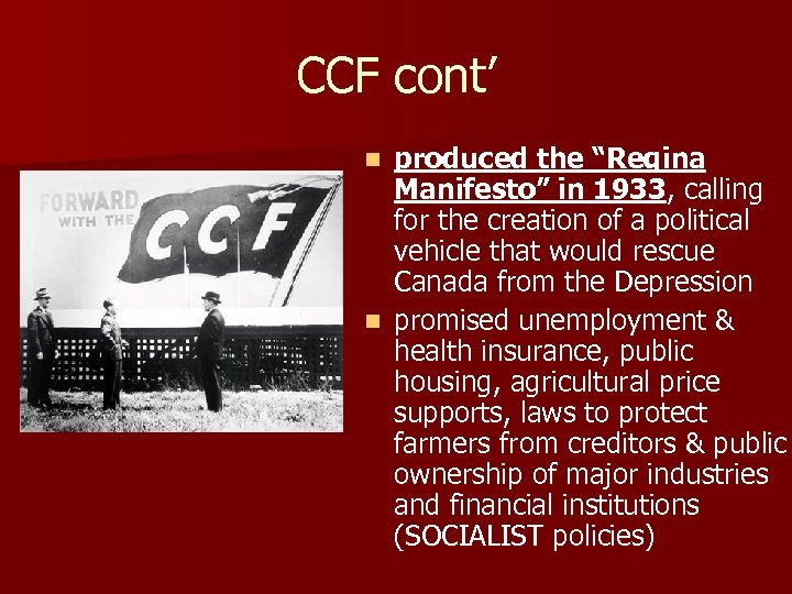 "CCF cont' produced the ""Regina Manifesto"" in 1933, calling for the creation of a"