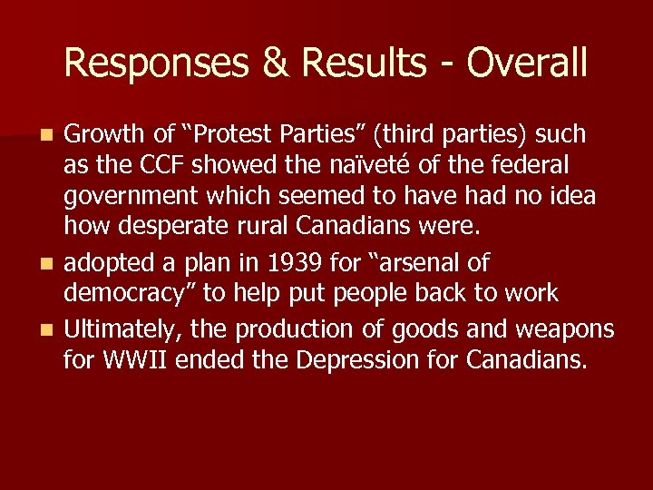 """Responses & Results - Overall Growth of """"Protest Parties"""" (third parties) such as the"""