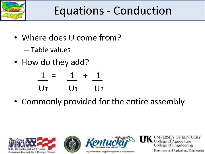 Equations - Conduction • Where does U come from? – Table values • How
