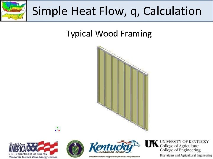 Simple Heat Flow, q, Calculation Typical Wood Framing 36