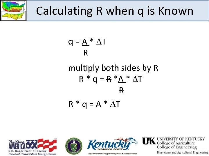 Calculating R when q is Known q = A * T R multiply both