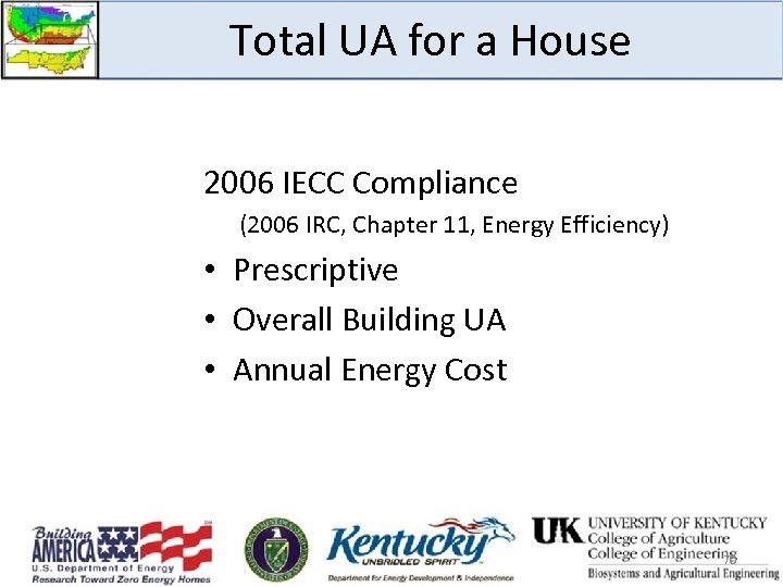 Total UA for a House 2006 IECC Compliance (2006 IRC, Chapter 11, Energy Efficiency)