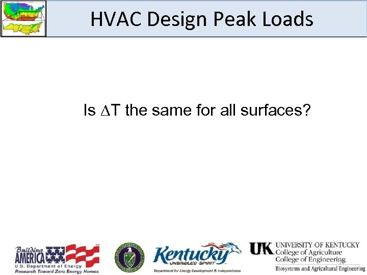 HVAC Design Peak Loads Is T the same for all surfaces? 77