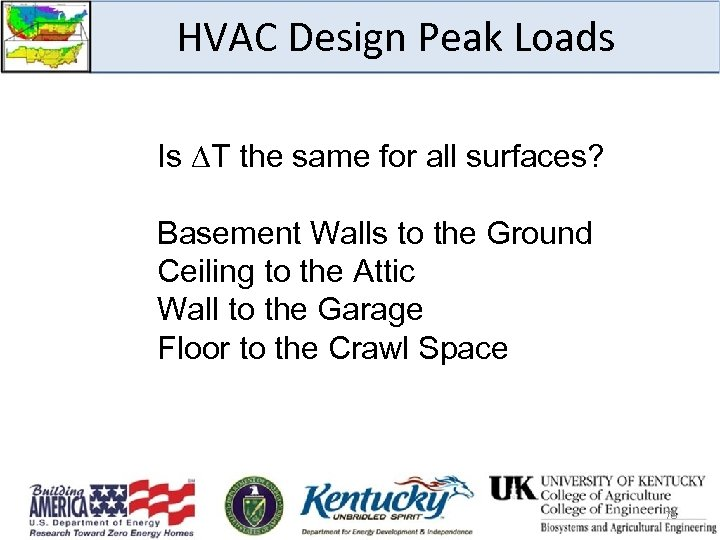 HVAC Design Peak Loads Is T the same for all surfaces? Basement Walls to