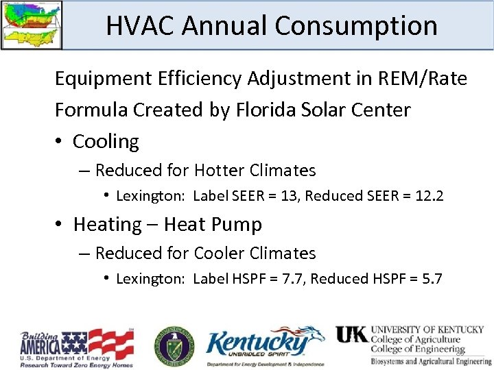 HVAC Annual Consumption Equipment Efficiency Adjustment in REM/Rate Formula Created by Florida Solar Center