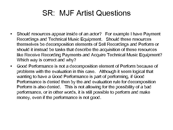 SR: MJF Artist Questions • • Should resources appear inside of an actor? For
