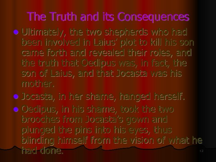 The Truth and its Consequences l Ultimately, the two shepherds who had been involved