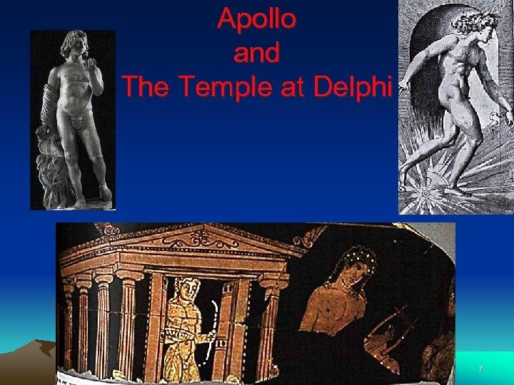Apollo and The Temple at Delphi 7