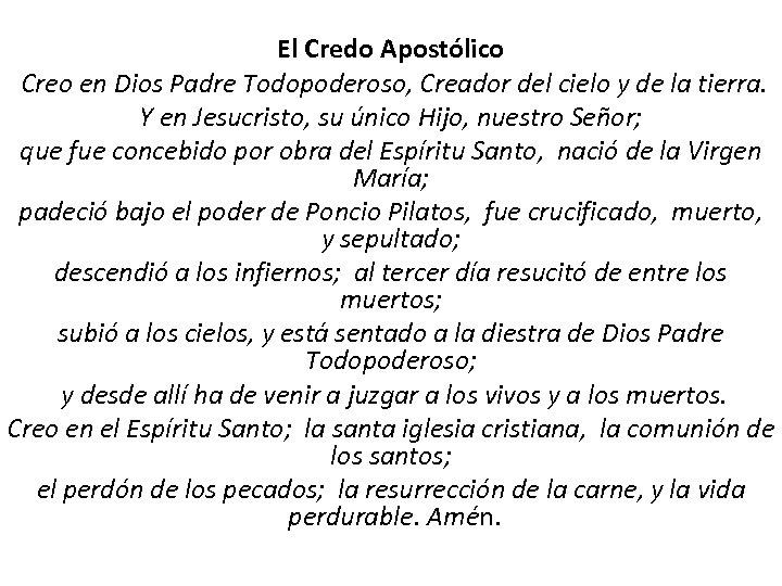 El Credo Apostólico Creo en Dios Padre Todopoderoso, Creador del cielo y de