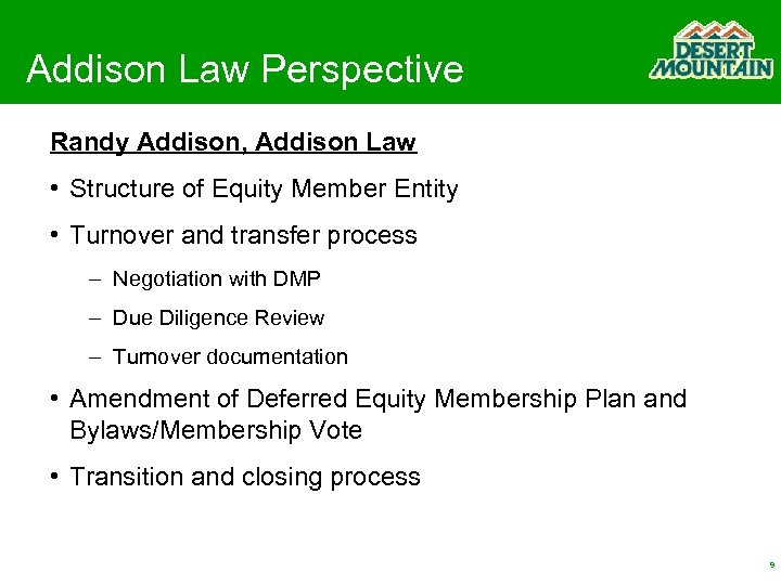 Addison Law Perspective Randy Addison, Addison Law • Structure of Equity Member Entity •
