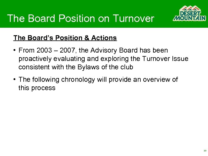 The Board Position on Turnover The Board's Position & Actions • From 2003 –
