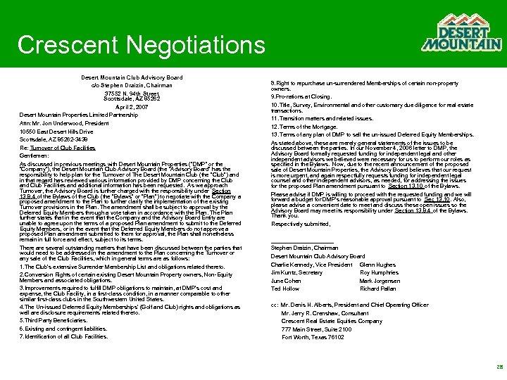Crescent Negotiations Desert Mountain Club Advisory Board c/o Stephen Draizin, Chairman 37552 N. 94