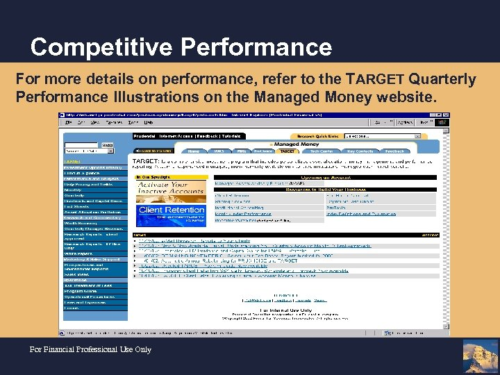 Competitive Performance For more details on performance, refer to the TARGET Quarterly Performance Illustrations