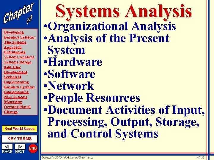 Systems Analysis Developing Business Systems The Systems Approach Prototyping Systems Analysis Systems Design End