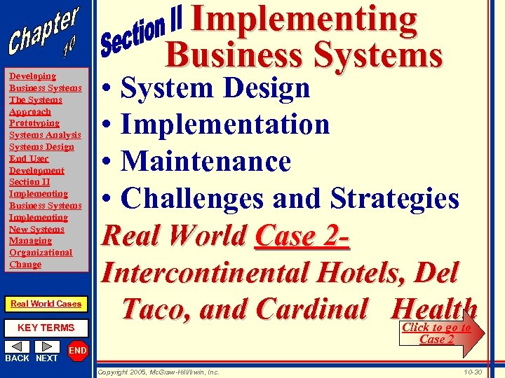 Developing Business Systems The Systems Approach Prototyping Systems Analysis Systems Design End User Development
