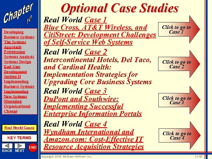 Optional Case Studies Real World Case 1 Developing Business Systems The Systems Approach Prototyping