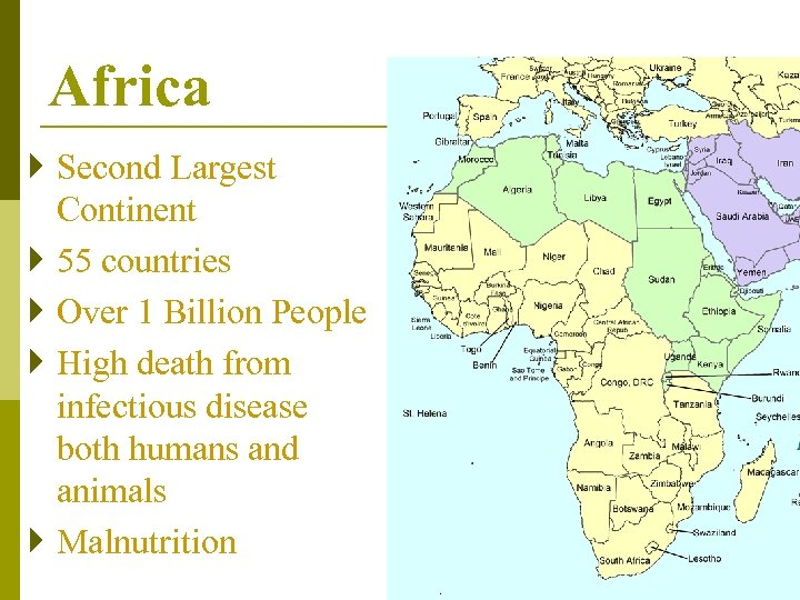 Africa } Second Largest Continent } 55 countries } Over 1 Billion People }