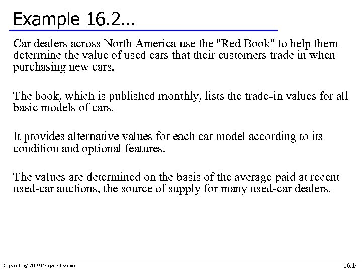Example 16. 2… Car dealers across North America use the