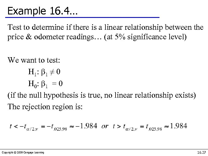 Example 16. 4… Test to determine if there is a linear relationship between the
