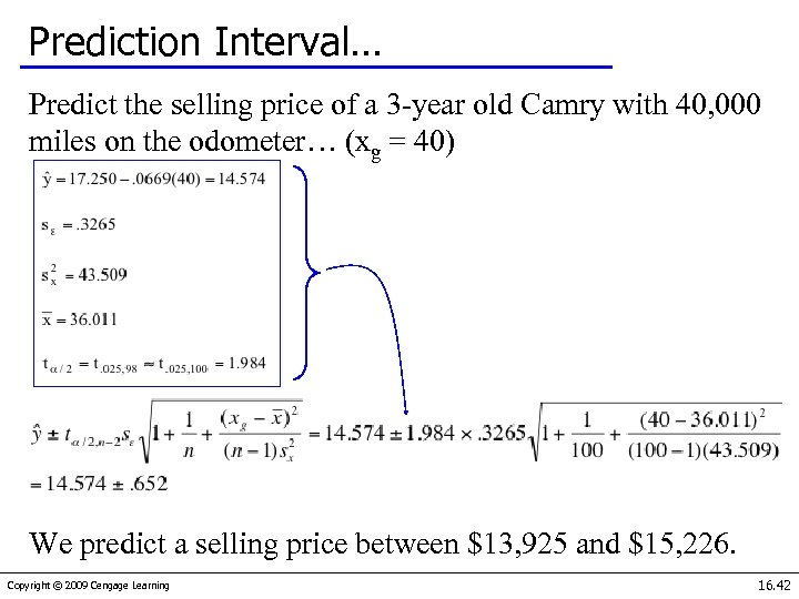 Prediction Interval… Predict the selling price of a 3 -year old Camry with 40,