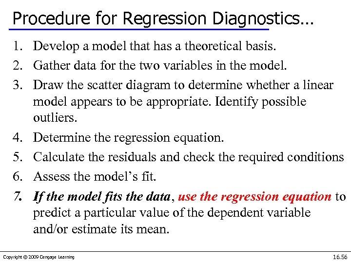 Procedure for Regression Diagnostics… 1. Develop a model that has a theoretical basis. 2.