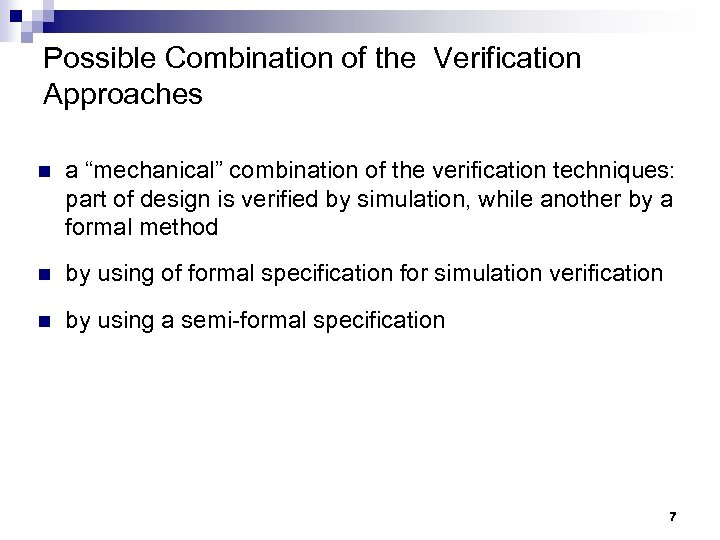 """Possible Combination of the Verification Approaches n a """"mechanical"""" combination of the verification techniques:"""