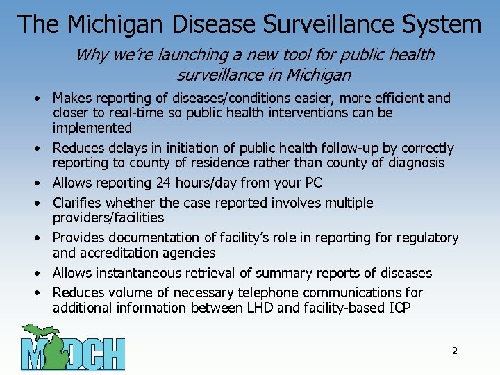 The Michigan Disease Surveillance System Why we're launching a new tool for public health