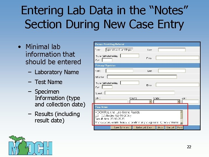 "Entering Lab Data in the ""Notes"" Section During New Case Entry • Minimal lab"