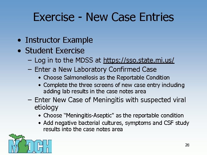 Exercise - New Case Entries • Instructor Example • Student Exercise – Log in