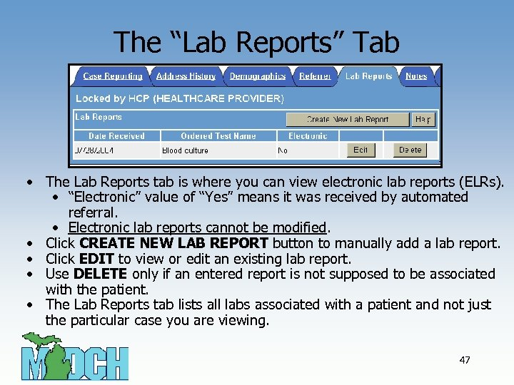 "The ""Lab Reports"" Tab • The Lab Reports tab is where you can view"