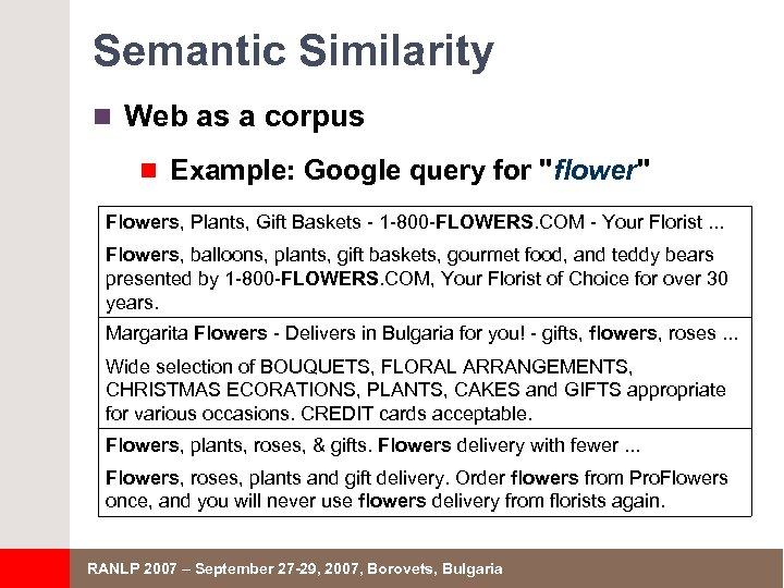 Semantic Similarity n Web as a corpus n Example: Google query for