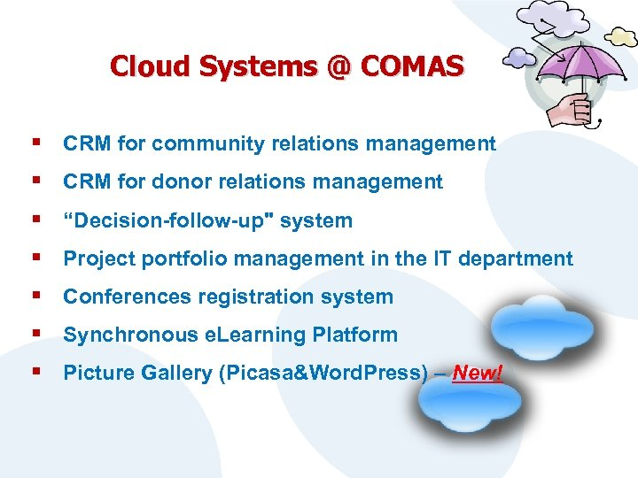 Cloud Systems @ COMAS § CRM for community relations management § CRM for donor