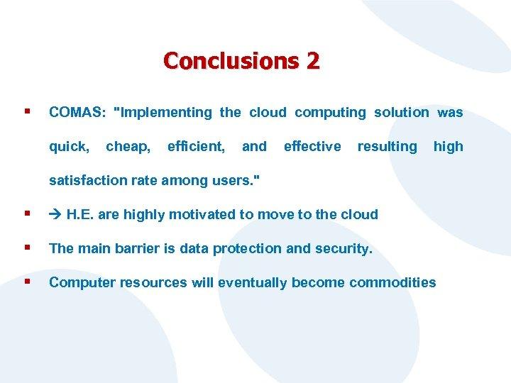 Conclusions 2 § COMAS:
