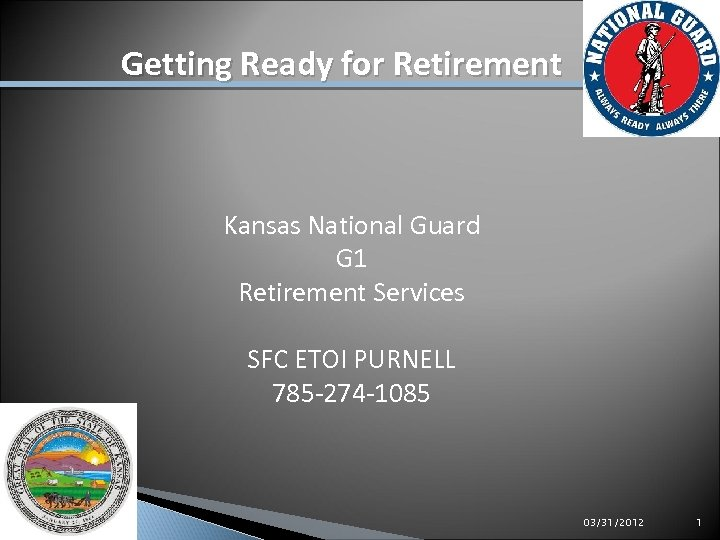 Getting Ready for Retirement AGR RPAM ARNG Retirement Services RSO Kansas National Guard G