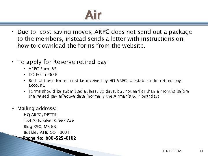 Air • Due to cost saving moves, ARPC does not send out a package
