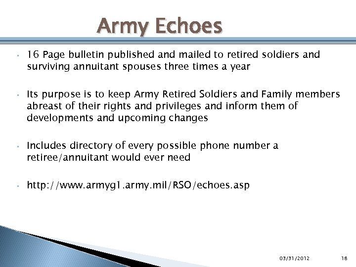 Army Echoes • • 16 Page bulletin published and mailed to retired soldiers and