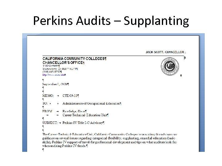 Perkins Audits – Supplanting