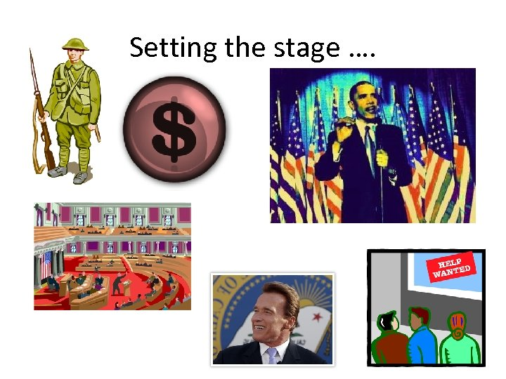 Setting the stage ….