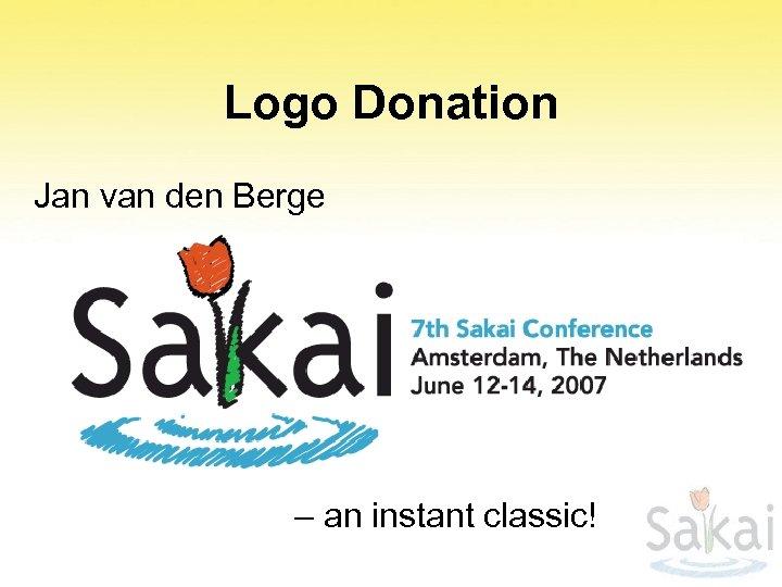 Logo Donation Jan van den Berge – an instant classic!