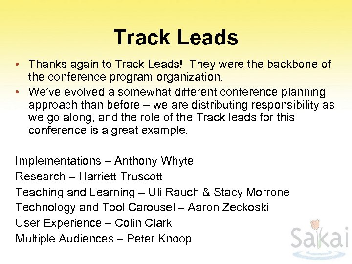 Track Leads • Thanks again to Track Leads! They were the backbone of the