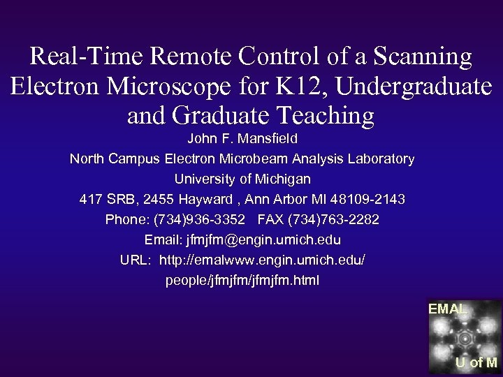 Real-Time Remote Control of a Scanning Electron Microscope for K 12, Undergraduate and Graduate
